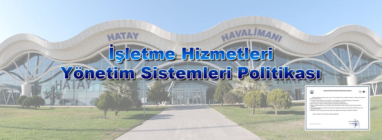 İŞLETME HİZMETLERİ YÖNETİM SİSTEMLERİ POLİTİKASI